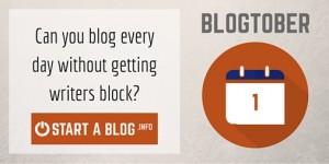 Blogtober Day 1