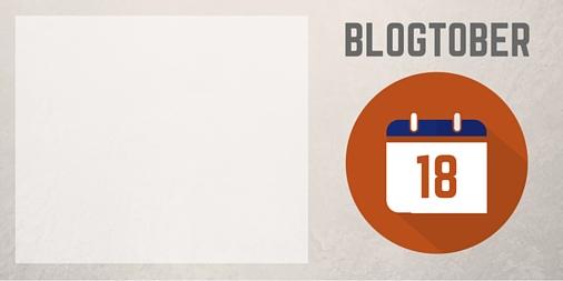 Blogtober 18 Twitter Image