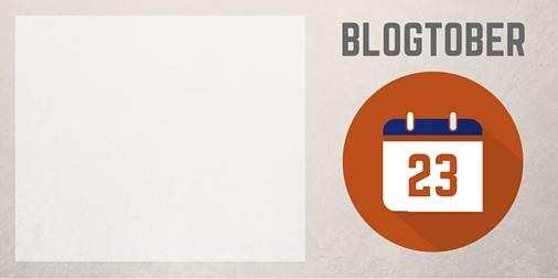 Blogtober 23 Twitter Image