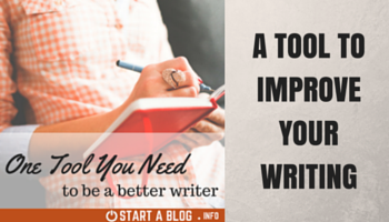 One Tool You Need to be a Better Writer