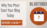 Why you must start a blog today