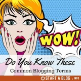 Do you Know these Common Blogging Terms