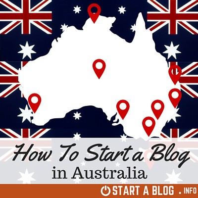 How to Start a Blog Australia