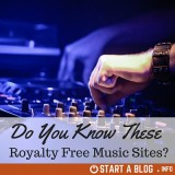 Do you know these royalty free music sites? – Updated 2017