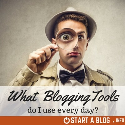 Essential Blogging Tools
