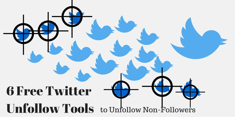6 Free Twitter Unfollow Tools